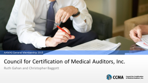 CCMA provides training and certification for Medical Auditors.
