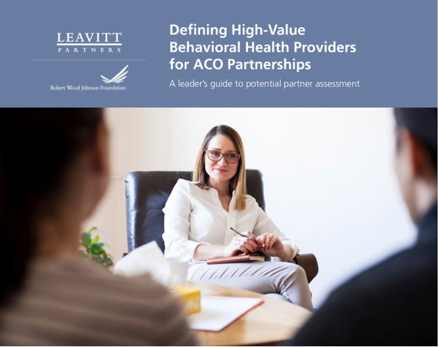 Defining High-Value Behavioral Health Providers for ACO Partnerships
