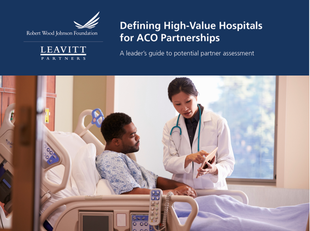 Defining High-Value Hospitals <br>for ACO Partnerships