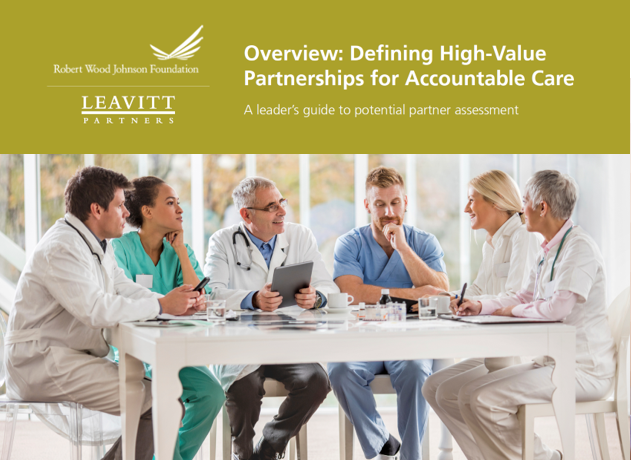 Overview: Defining High-Value Partnerships for Accountable Care