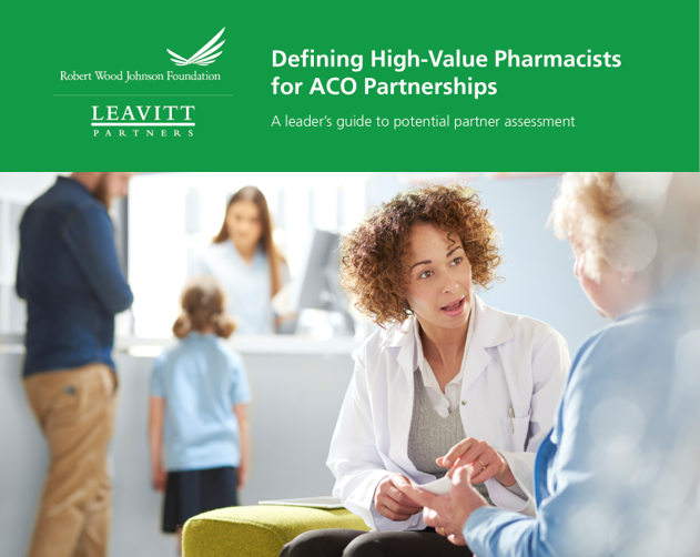 Defining High-Value Pharmacists for ACO Partnerships