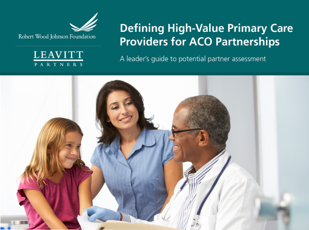 Defining High-Value Primary Care Providers for ACO Partnerships